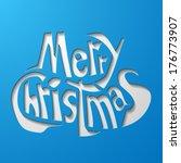 merry christmas | Shutterstock . vector #176773907