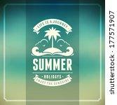 summer vector typography.... | Shutterstock .eps vector #177571907