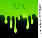 green gooey slime dripping.... | Shutterstock .eps vector #177770933