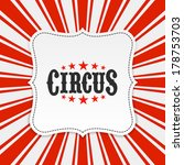 circus poster background.... | Shutterstock .eps vector #178753703