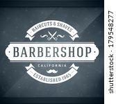 barber shop vintage retro... | Shutterstock .eps vector #179548277