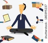 businessman doing yoga to calm... | Shutterstock .eps vector #180395237