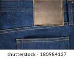 close up of jeans with leather... | Shutterstock . vector #180984137