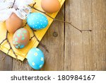 easter eggs and twigs on old... | Shutterstock . vector #180984167