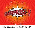 surprise     comic speech ... | Shutterstock .eps vector #182294597