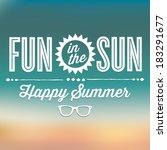 fun in the sun happy summer... | Shutterstock .eps vector #183291677