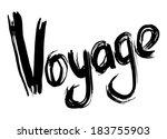 voyage hand lettering.... | Shutterstock .eps vector #183755903