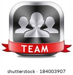 team button or work or business ... | Shutterstock . vector #184003907