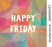 happy friday letters on... | Shutterstock .eps vector #184009457
