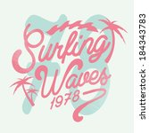 surf vector graphic for apparel ... | Shutterstock .eps vector #184343783