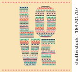 love typography with aztec... | Shutterstock .eps vector #184701707
