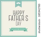 abstract happy father's day on... | Shutterstock .eps vector #185342783