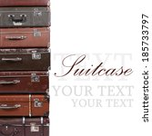 the old suitcase isolated on... | Shutterstock . vector #185733797