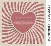 abstract heart retro grunge...   Shutterstock .eps vector #186016697