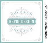 retro typographic design... | Shutterstock .eps vector #186054227