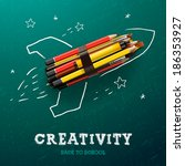 Creativity learning. Rocket ship launch made with pencils - sketch on the blackboard, vector image.