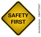 safety first  vector   Shutterstock .eps vector #186475367