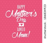 abstract happy mother's day on... | Shutterstock .eps vector #186834923