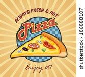 pizzeria advertising fresh hot... | Shutterstock .eps vector #186888107