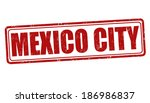 mexico city grunge rubber stamp ... | Shutterstock .eps vector #186986837