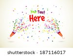 vector party popper with text... | Shutterstock .eps vector #187116017