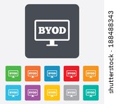 byod sign icon. bring your own... | Shutterstock . vector #188488343