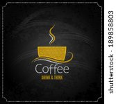 coffee cup chalk label concept...   Shutterstock .eps vector #189858803