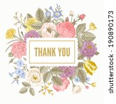 Vintage floral vector card with colorful summer garden flowers. Thank you. Pastel color. - stock vector