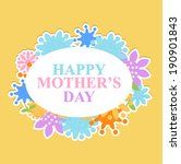 happy mothers day | Shutterstock .eps vector #190901843