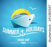 summer holidays   cruise ship... | Shutterstock .eps vector #191383547