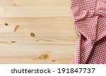 tablecloth over wooden table... | Shutterstock . vector #191847737