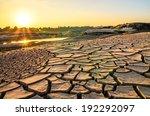 evening light of drought land ... | Shutterstock . vector #192292097
