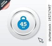 weight sign icon. 45 kilogram ...