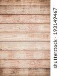 wood plank texture background | Shutterstock . vector #193149467