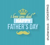 happy father's day vector... | Shutterstock .eps vector #193459943