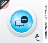 byod sign icon. bring your own...   Shutterstock .eps vector #194796827