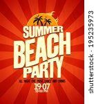 summer beach party... | Shutterstock .eps vector #195235973