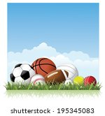 sports balls in the grass.  | Shutterstock . vector #195345083