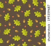 oak leaves and acorns seamless... | Shutterstock . vector #195359687