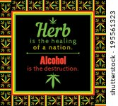 marijuana quote in a cannabis... | Shutterstock .eps vector #195561323
