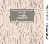wood texture | Shutterstock .eps vector #195794267