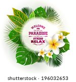 tropical frame for your text... | Shutterstock .eps vector #196032653