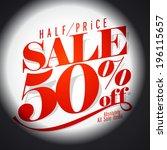 50 percents sale banner  half... | Shutterstock .eps vector #196115657
