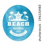 summer vector typography.... | Shutterstock .eps vector #196133483