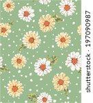 seamless flower daisy print... | Shutterstock .eps vector #197090987