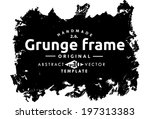 abstract grunge frame. vector... | Shutterstock .eps vector #197313383