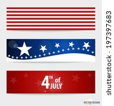 happy independence day card... | Shutterstock .eps vector #197397683