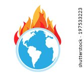 global warming. fire on earth   Shutterstock .eps vector #197533223