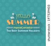 hello summer  travel badge and...   Shutterstock .eps vector #197539403