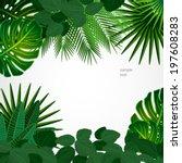 tropical leaves. floral design... | Shutterstock .eps vector #197608283